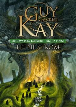 obálka Guy Gavriel Kay: Letní strom
