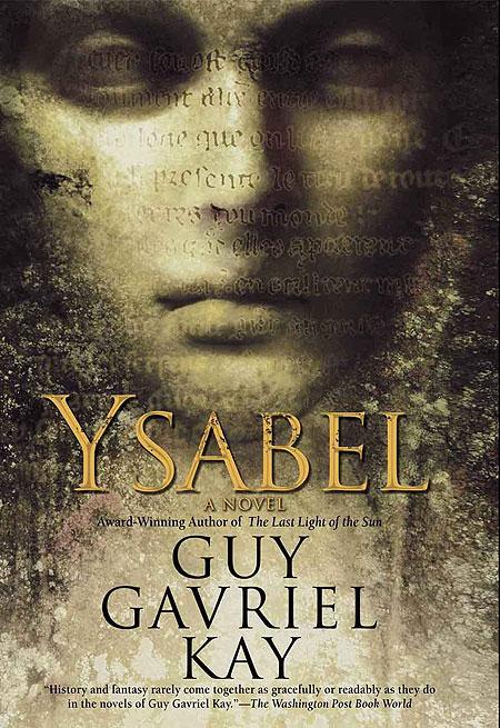 obálka Guy Gavriel Kay: Ysabel (EN)