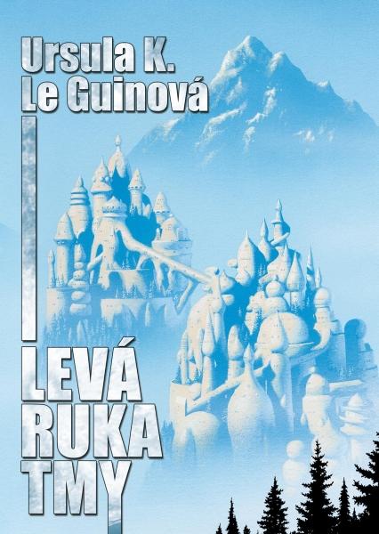 obálka Ursula K. Le Guinová: Levá ruka tmy