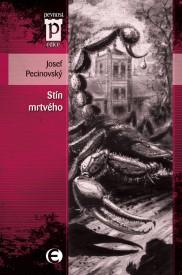 josef-pecinovsky-stin-mrtveho