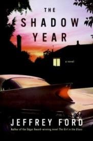 Nejlepší román: Jeffrey Ford - The Shadow Year