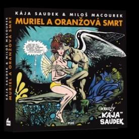 kaja-saudek-milos-macourek-muriel-a-oranzova-smrt