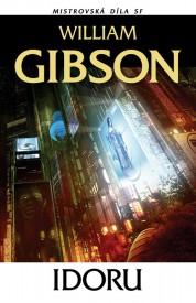 obálka William Gibson: Idoru