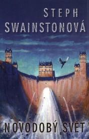 obálka Steph Swainstonová: Novodobý svět