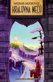 Obálka knihy Královna mečů od Michaela Moorcocka