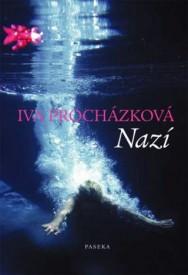 Procházková, Iva: Nazí Zdroj: detiaknihy.cz