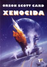 obálka Orson Scott Card: Xenocida