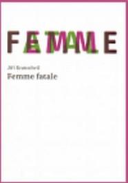 Kratochvíl, Jiří: Femme fatale Zdroj: archív nakladatelství Druhé město