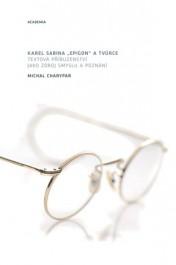 Charypar, Michal. Karel Sabina: epigon a tvůrce Zdroj: archív nakladatelství Academia