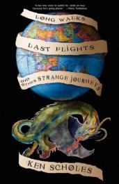 obálka Ken Scholes - Long Walks, Last Flights and Other Strange Journeys (EN)