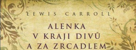 Lewis Carroll: Alenka v kraji divů a za zrcadlem (ilustrační foto)