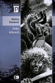 obálka Martina Šrámková: Doba krkavců