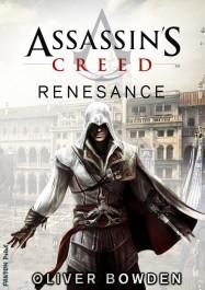 obálka Oliver Bowden: Assassin's Creed: Renesance
