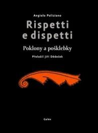 Dědeček, Jiří: Rispetti e Dispetti Zdroj: archív nakladatelství Galén