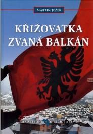 FOTO: Obálka Křižovatka zvaná Balkán