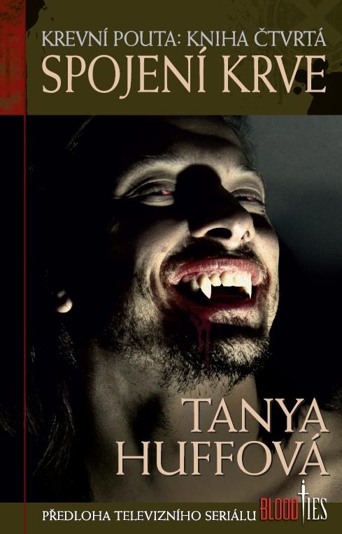 obálka Tanya Huffová: Spojení krve