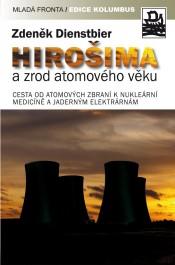 FOTO: Obálka Hirošima a zrod atomového věku