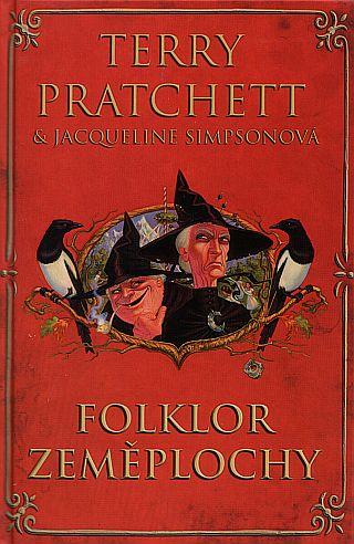 obálka knihy Terry Pratchett & Jacquelinne Simpsonová: Folklor Zeměplochy