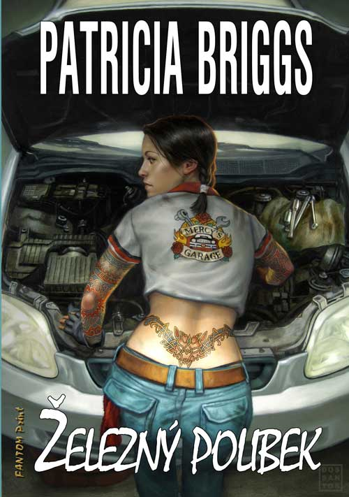 Patricia Brigss: Železný polibek