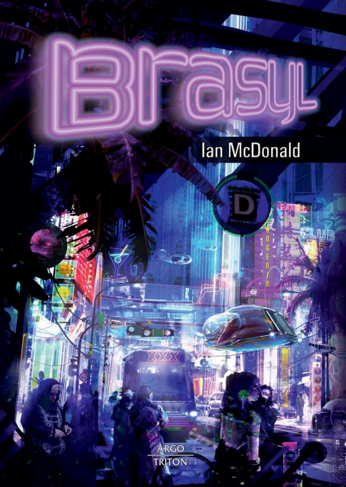 Ian McDonald: Brasyl