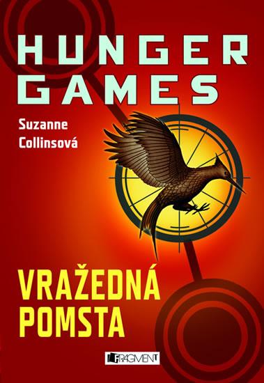 Suzanne Collins - Hunger Games: Vražedná pomsta