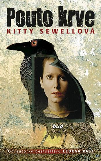 Obálka knihy Pouto krve od Kitty Sewellové
