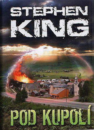 Obálka knihy Pod kupolí od Stephena Kinga