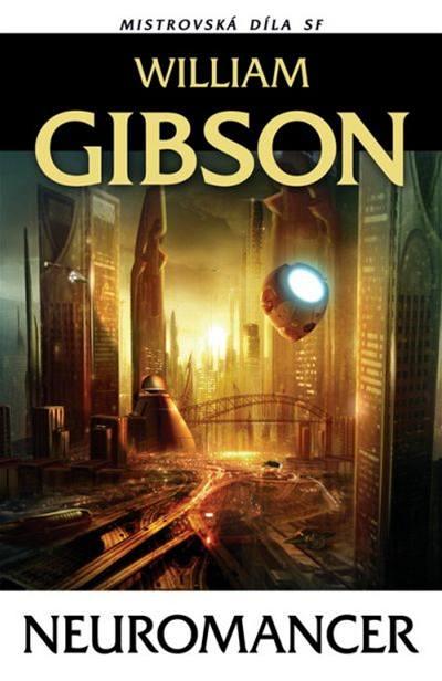 Obálka knihy Neuromancer od Wiliama Gibsona