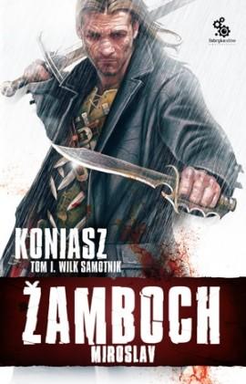 obálka Miroslav Žamboch: Koniasz (PL)