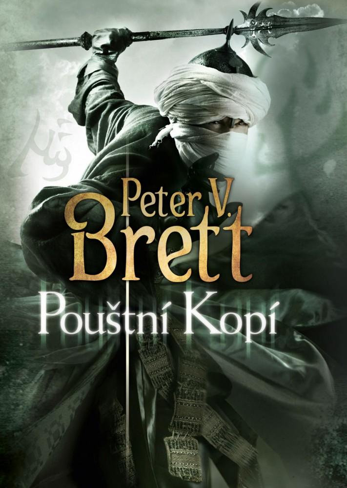 obálka Peter V. Brett: Pouštní kopí
