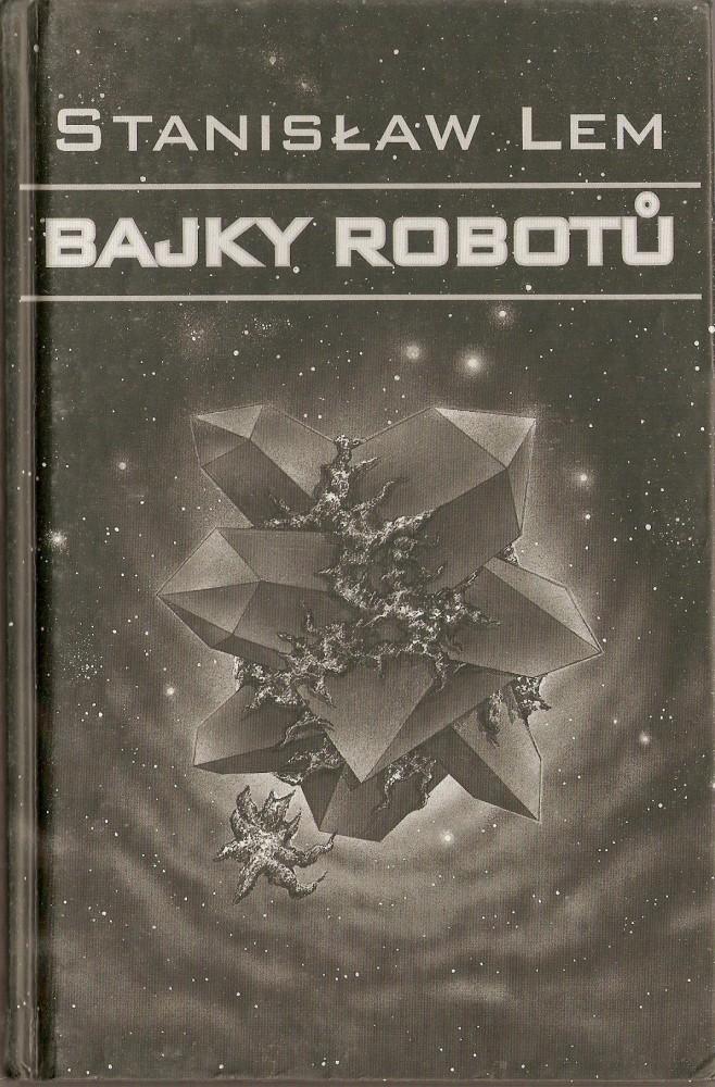 obálka Stanisław Lem: Bajky robotů