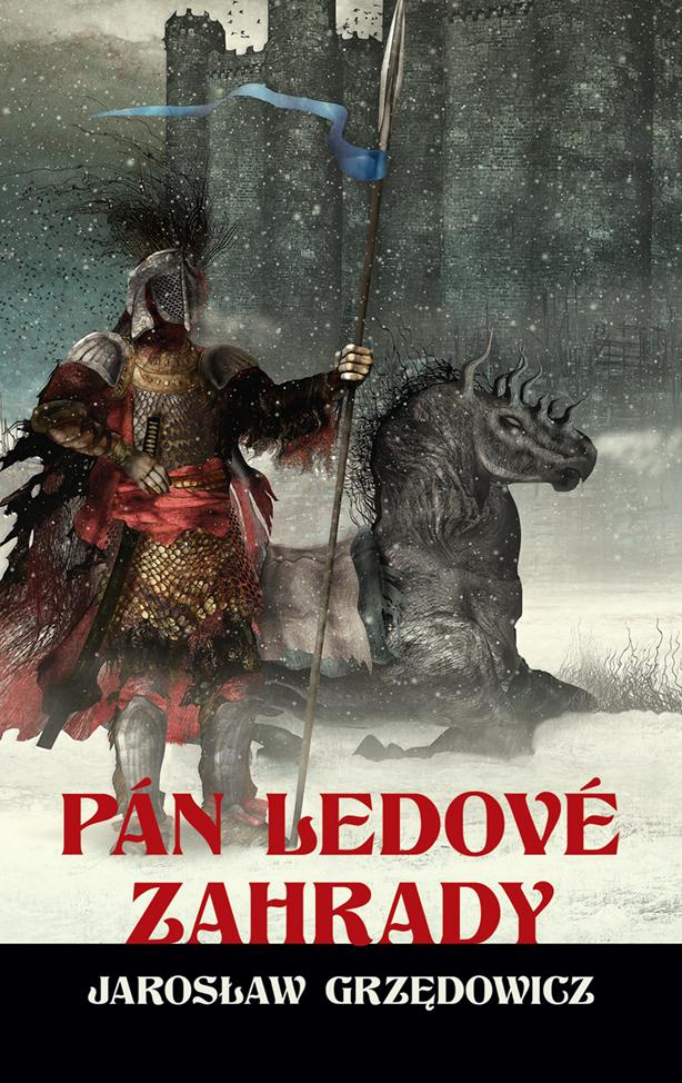 obálka Jarosław Grzędowicz: Pán Ledové zahrady 2