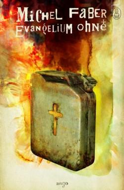 obálka Michel Faber: Evangelium ohně