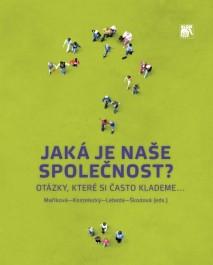FOTO: Jaká je naše společnost česká?