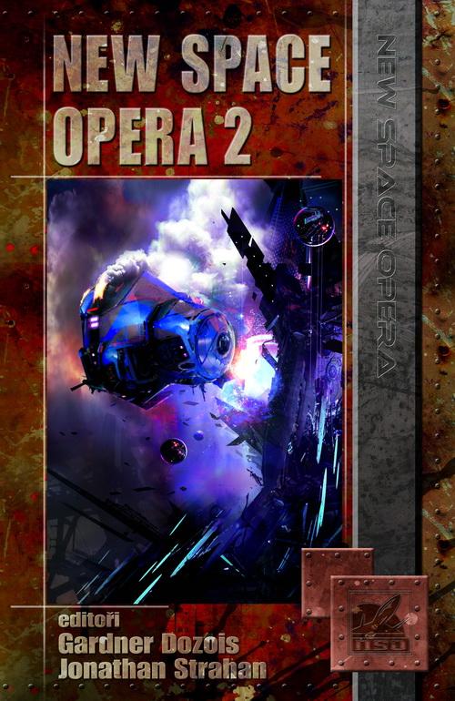Gardner Dozois & Jonathan Strahan: New Space Opera 2