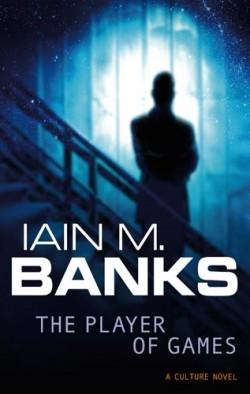 obálka Iain M. Banks: The Player of Games (EN)