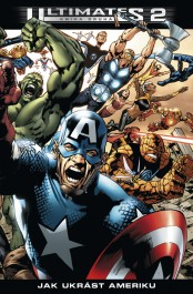 OBR: Mark Millar: Ultimates 2 Jak ukrást Ameriku