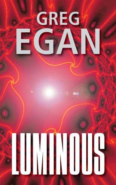 Greg Egan: Luminous (obálka)