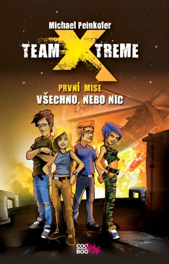 Team X-treme od Michaela Peinkofera (obálka knihy)