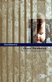 obálka Chuck Palahniuk: Ukolébavka