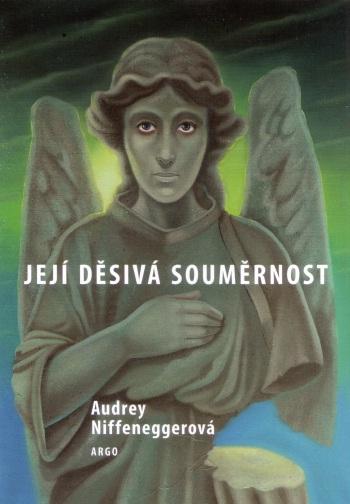 Její děsivá souměrnost Audrey Niffeneggerová (obálka knihy)