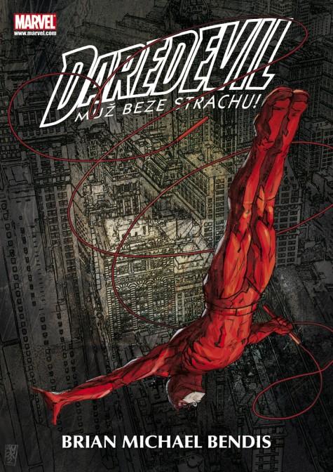 obálka Brian Michael Bendis: Daredevil Muž beze strachu