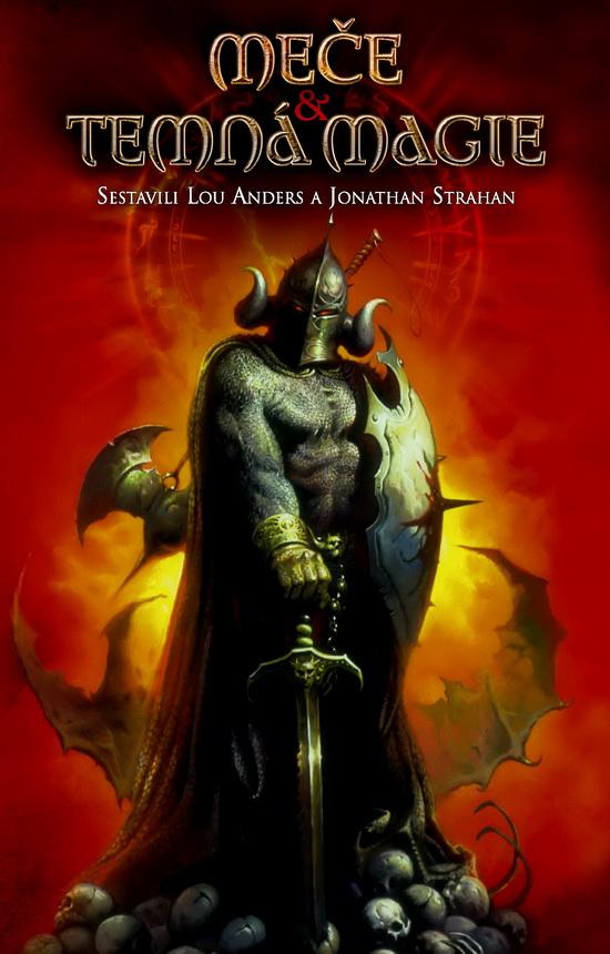 obálka Jonathan Strahan, Lou Anders (eds.): Meče a temná magie