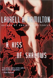 Laurell K. Hamilton: Kiss of Shadows (EN)