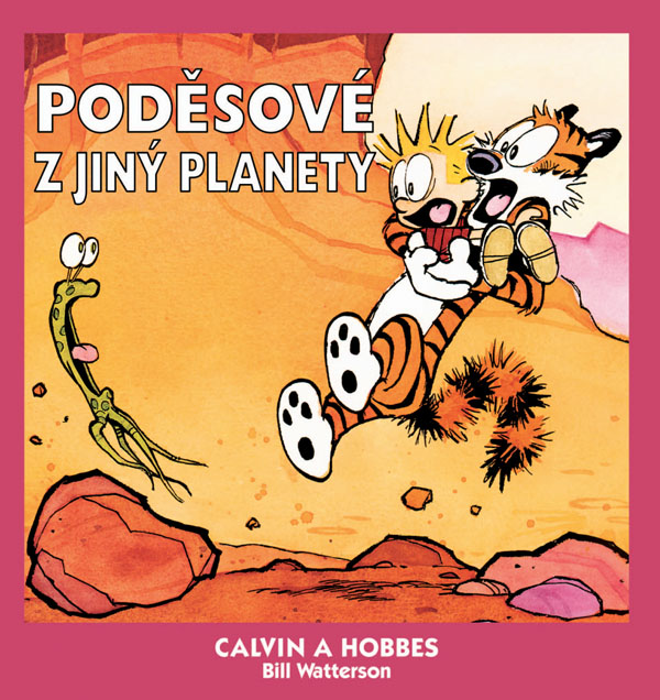OBR: Bill Waterson: Calvin a Hobbes: Poděsové z jiný planety