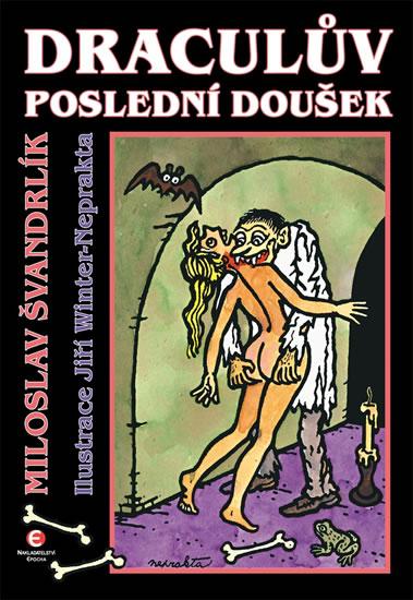 Draculův poslední doušek Miloslav Švandrlík (obálka knihy)