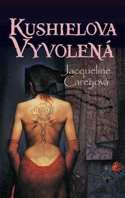 Jacqueline Careyová: Kushielova vyvolená (obálka)