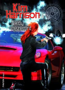 OBR: Kim Harrison - Nikdy Nezemřít