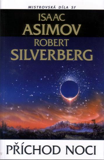 obálka Isaac Asimov, Robert Selverberg: Příchod noci
