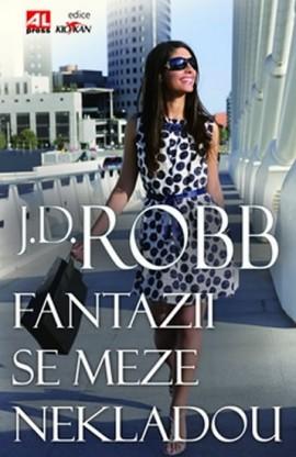 Fantazii se meze nekladou J. D. Robb (obálka knihy)
